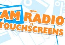 FROM AM RADIO TO TOUCHSCREENS